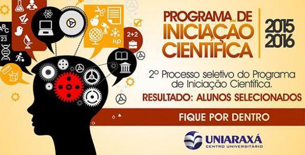 PROGRAMA DE BOLSAS DE INICIAÇÃO CIENTÍFICA DO UNIARAXÁ 2015-2016