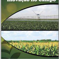 Sustentabilidade e Inovação no Campo